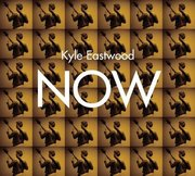 Kyle_eastwood-now_span3