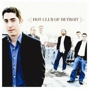 Hot Club Of Detroit Hot Club Of Detroit