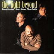 Frank_gambale_stuart_hamm_steve_smith-the_light_beyond_span3