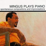 Charles_mingus-mingus_plays_piano_span3