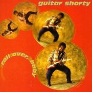 Guitar_shorty-roll_over_baby_span3