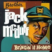 Brother_jack_mcduff-bringin_it_home_span3
