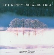 Kenny_jr_drew_trio-winter_flower_span3
