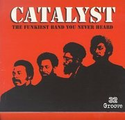 Catalyst-catalyst_the_funkiest_band_you_never_heard_span3