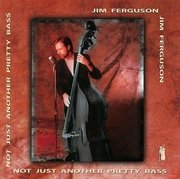 Jim_ferguson-not_just_another_pretty_bass_span3