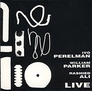 Ivo_perelman_william_parker_rashied_ali-live_span3