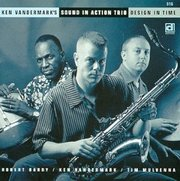 Ken_vandermark_sound_in_action_trio-design_in_time_span3