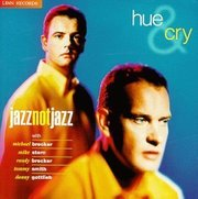 Hue_and_cry-jazz_not_jazz_span3