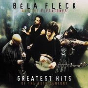Bela_fleck_and_the_flecktones-greatest_hits_of_the_20th_century_span3