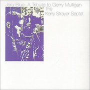 Kerry_strayer-jeru_blue_a_tribute_to_gerry_mulligan_span3
