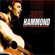 John_hammond-best_of_the_vanguard_years_span3