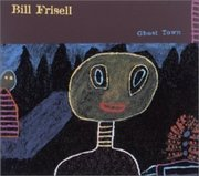 Bill_frisell-ghost_town_span3