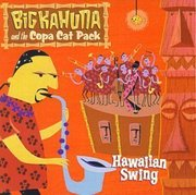 Big_kahuna_and_the_copa_cat_pack-hawaiian_swing_span3