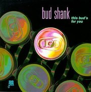 Bud_shank-this_buds_for_you_span3