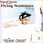 Ingrid_lucia_and_the_flying_neutrinos-the_hotel_child_span3