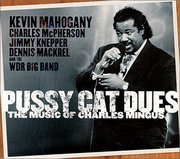 Kevin_mahogany-pussy_cat_dues_the_music_of_charles_mingus_span3
