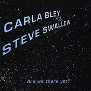 Carla_bley_steve_swallow-are_we_there_yet_span3