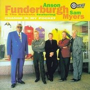 Anson_funderburgh_and_the_rockets-change_in_my_pocket_span3