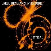 Gregg_bendian_and_interzone-myriad_span3