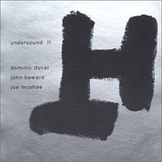 Dominic_duval_john_heward_joe_mcphee-undersound_span3