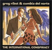Greg_ribot_and_cumbia_del_norte-the_international_conspiracy_span3