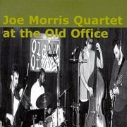 Joe_morris_quartet-at_the_old_office_span3