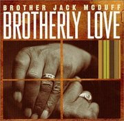 Brother_jack_mcduff-brotherly_love_span3