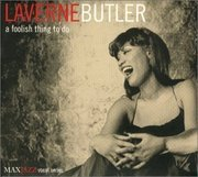 Laverne_butler-a_foolish_thing_to_do_span3