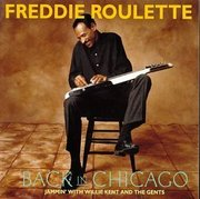 Freddie_roulette-back_in_chicago_span3