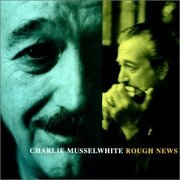 Charlie_musselwhite-rough_news_span3