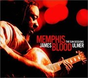 "Memphis Blood: The Sun Sessions James ""Blood"" Ulmer"