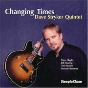 Dave_stryker_quintet-changing_times_span3