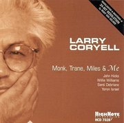 Larry_coryell-monk_trane_miles_and_me_span3