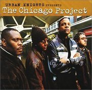 Chicago_project-urban_knights_presents_the_chicago_project_span3