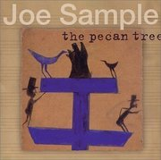 Joe_sample-the_pecan_tree_span3