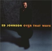 Ed_johnson-over_that_wave_span3
