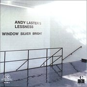 Andy_laster_lessness-window_silver_bright_span3