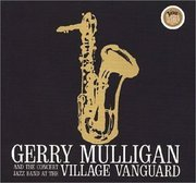 Gerry_mulligan_and_the_concert_jazz_band-at_the_village_vanguard_span3