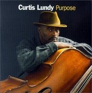 Purpose Curtis Lundy