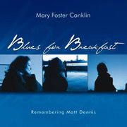 Fosterconklin_mary_bluesbreakfast_span3