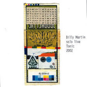 Solo Live Tonic 2002 Billy Martin