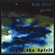 Touch the Spirit Rob Levit