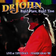 Right Place, Right Time Dr. John