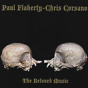 The Beloved Music Paul Flaherty and Chris Corsano