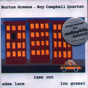 Isms Out Burton Greene & Roy Campbell Quartet