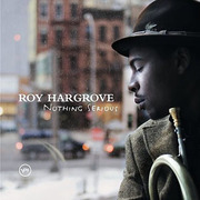 Musiccatalog_r_roy_hargrove_-_nothing_serious_roy_hargrove_-_nothing_serious_span3