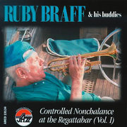 Controlled Nonchalance, Vol. 2 Ruby Braff and His Buddies