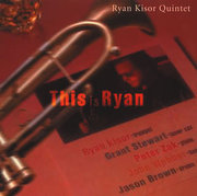 This Is Ryan Ryan Kisor Quintet