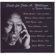 Suite for John A. Williams Tyrone Brown