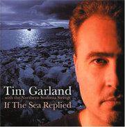 If the Sea Replied Tim Garland with the Northern Sinfonia Strings